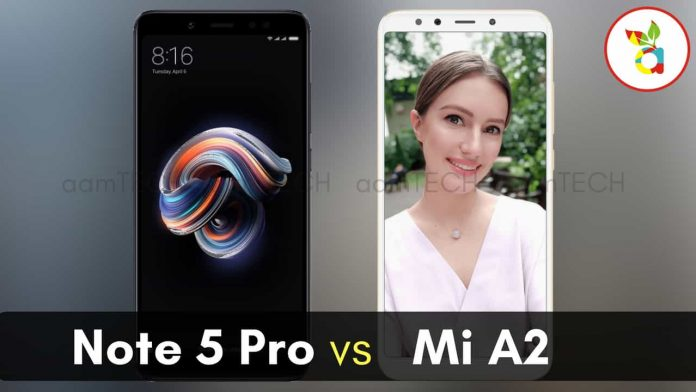 Redmi Note 5 Pro vs Xiaomi Mi A2 Which is Best