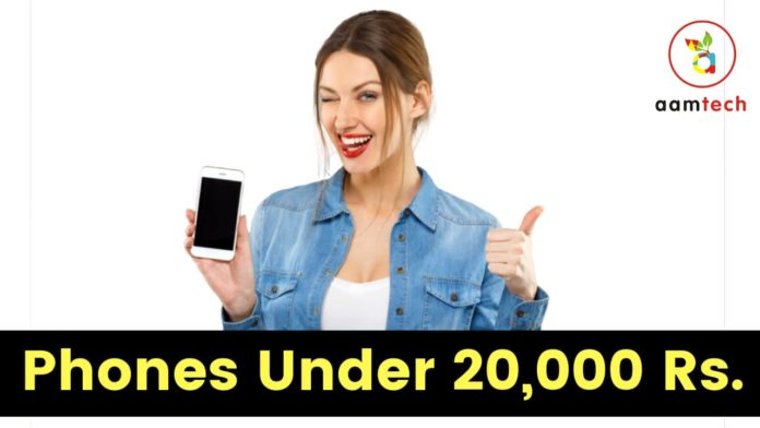 5 Best Phones Under 20,000 Rupees in India