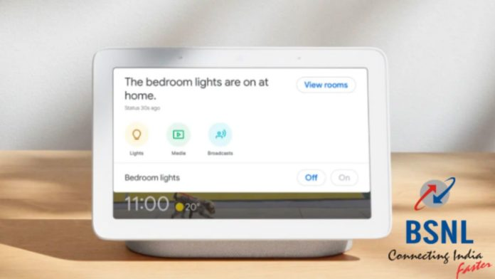 BSNL Broadband offers Google Nest Mini and Nest Hub for opting Annual Subscriptions