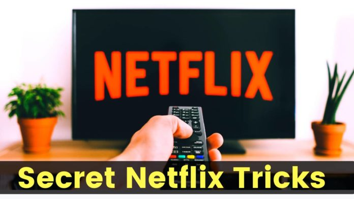 7 Netflix Hacks That Will Change Your Streaming Experience