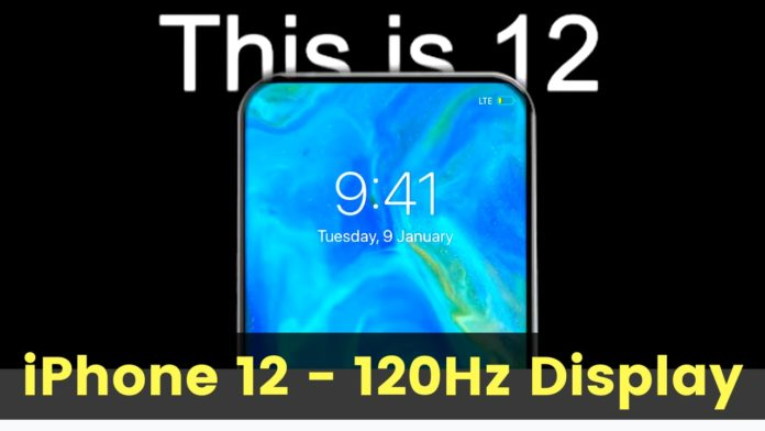Apple iPhone 12 Series To Have 120 Hz Refresh Rate Display and Thin Body